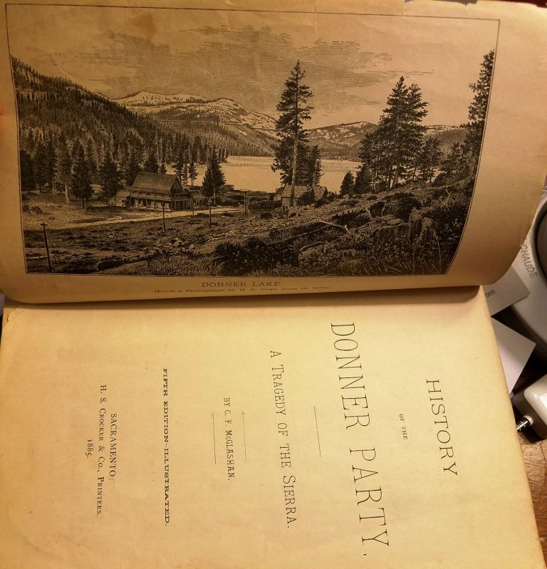 HISTORY OF THE DONNER PARTY. C. F. McGLASHAN.