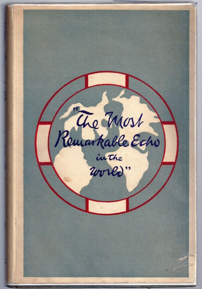 THE MOST REMARKABLE ECHO IN THE WORLD. H. M. PARTRIDGE, D. C.
