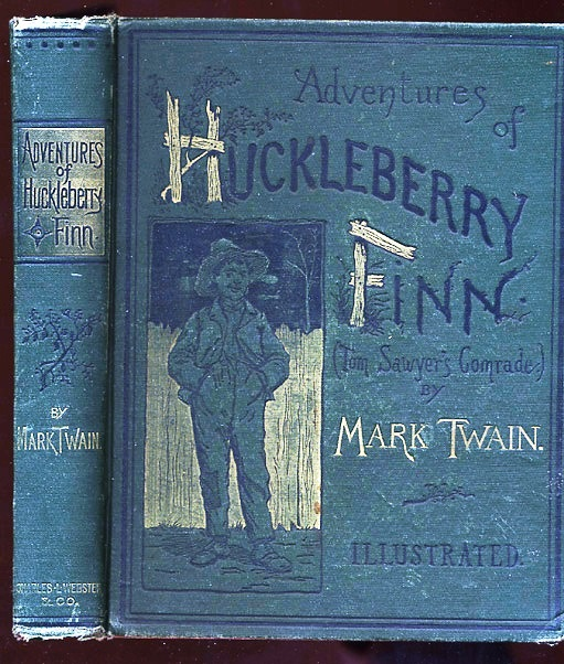 ADVENTURES OF HUCKLEBERRY FINN. (TOM SAWYER'S COMRADE). SCENE: THE MISSISSIPPI VALLEY. TIME: FORTY TO FIFTY YEARS AGO. Mark TWAIN, Samuel CLEMENS.