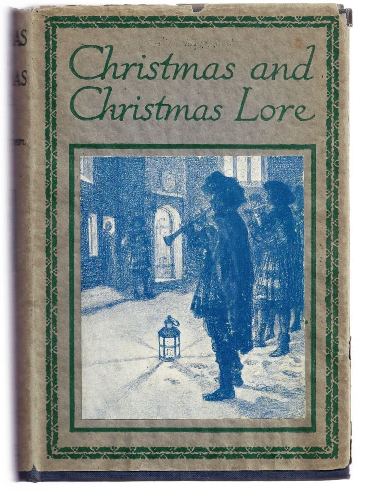 CHRISTMAS AND CHRISTMAS LORE. T. G. CRIPPEN.