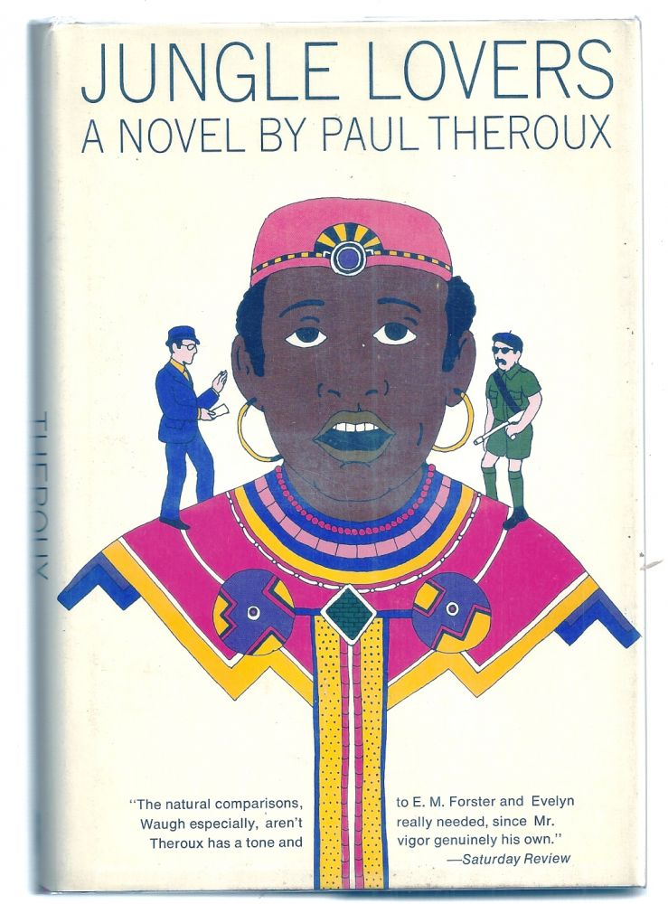 JUNGLE LOVERS. Paul THEROUX.