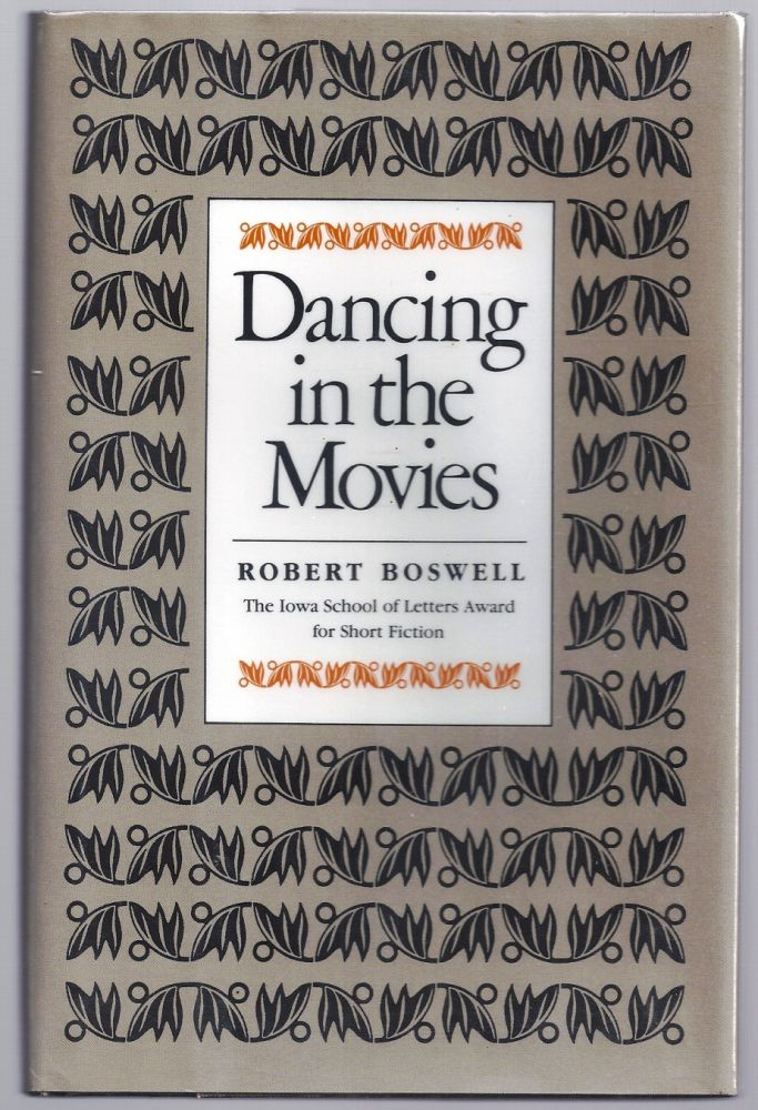 DANCING IN THE MOVIES. Robert BOSWELL.