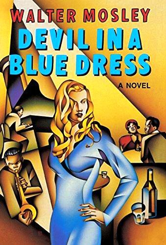 DEVIL IN A BLUE DRESS. Walter MOSLEY.