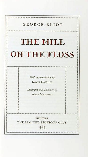 THE MILL ON THE FLOSS. George ELIOT.