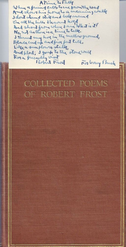 COLLECTED POEMS OF ROBERT FROST with AUTOGRAPH MANUSCRIPT POEM SIGNED. Robert FROST.