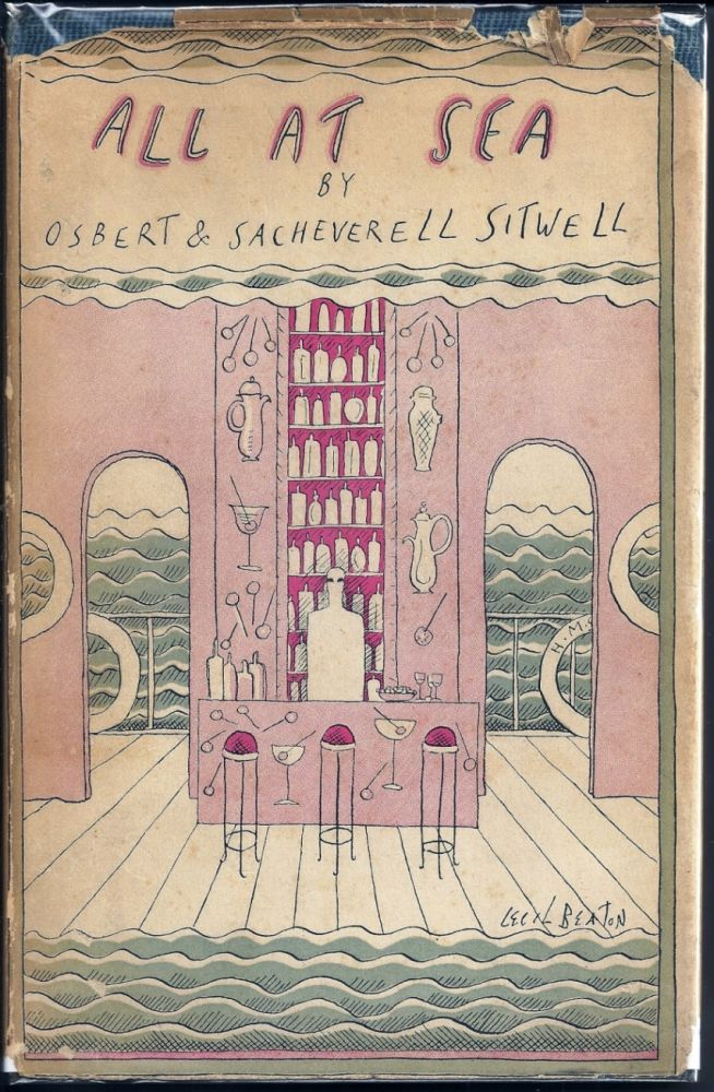 ALL AT SEA. A SOCIAL TRAGEDY IN THREE ACTS FOR FIRST-CLASS PASSENGERS ONLY. Osbert SITWELL, Sacheverell.