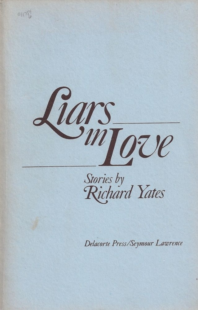 LIARS IN LOVE. Richard YATES.