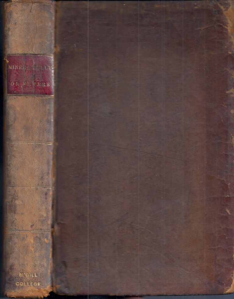 ESSAYS ON FEVERS, AND OTHER MEDICAL SUBJECTS. Thomas MINER, William TULLY.