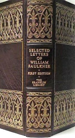 SELECTED LETTERS OF WILLIAM FAULKNER. William FAULKNER.
