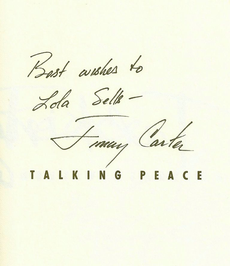 TALKING PEACE. A VISION FOR THE NEXT GENERATION. Jimmy CARTER.