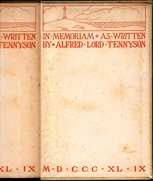 IN MEMORIAM AS WRITTEN BY ALFRED LORD TENNYSON MDCCCXLIX. Alfred Lord TENNYSON.