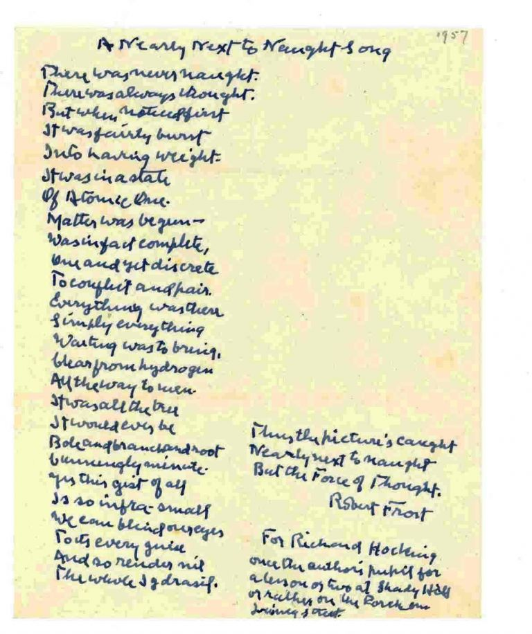 "AUTOGRAPH MANUSCRIPT POEM SIGNED: ""A Nearly Next to Naught Song"" Robert FROST."