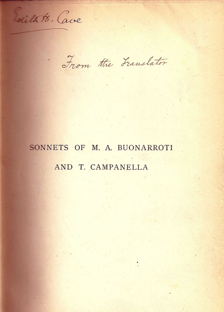 THE SONNETS OF MICHAEL ANGELO BUONARROTI AND TOMMASO CAMPANELLA. John Addington SYMONDS.