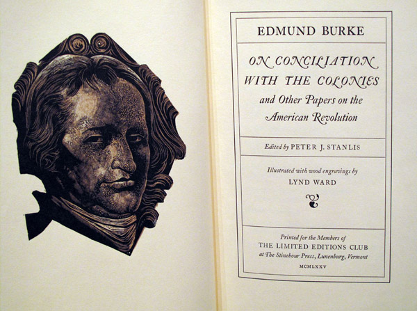 ON CONCILIATION WITH THE COLONIES AND OTHER PAPERS ON THE AMERICAN REVOLUTION. Edmund BURKE.