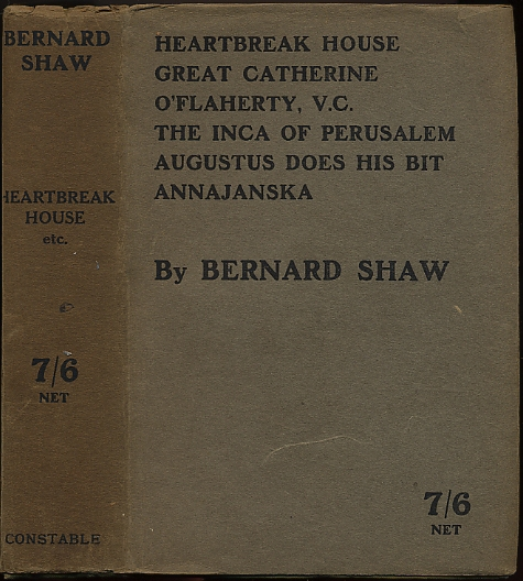 HEARTBREAK HOUSE, GREAT CATHERINE, AND PLAYLETS OF THE WAR. George Bernard SHAW.