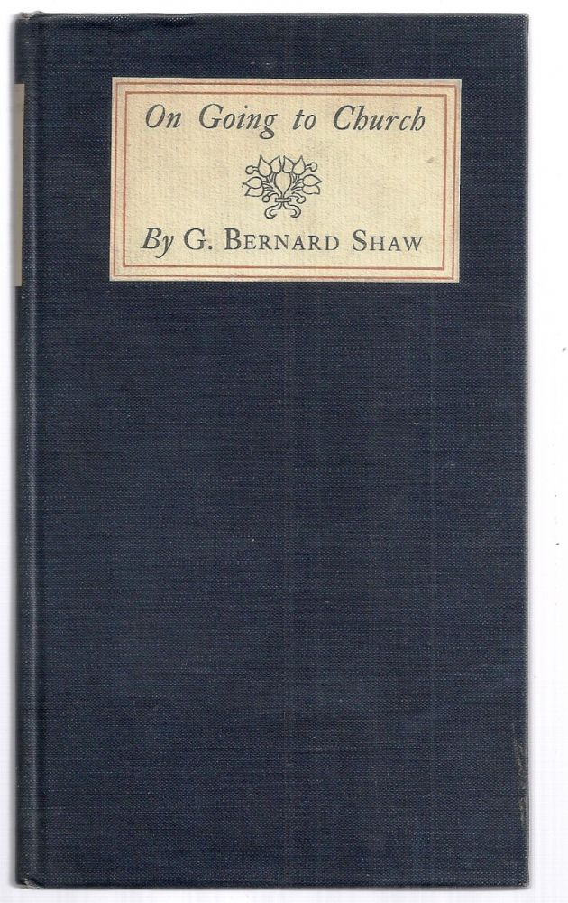 FROM THE SAVOY. AN ESSAY ON GOING TO CHURCH. George Bernard SHAW.