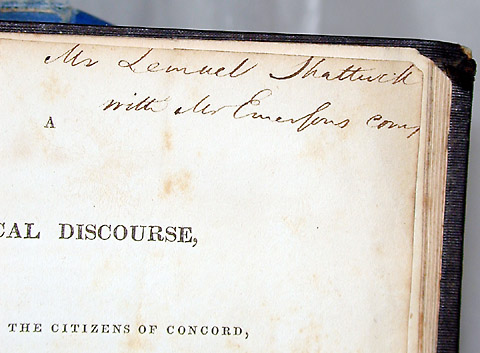 A HISTORICAL DISCOURSE, DELIVERED BEFORE THE CITIZENS OF CONCORD, 12TH SEPT. 1835 with A HISTORY OF THE TOWN OF CONCORD. Ralph Waldo EMERSON, Lemuel SHATTUCK.