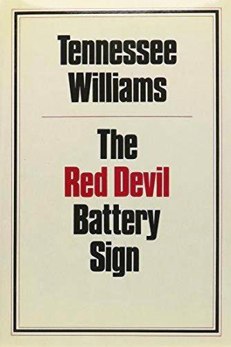 THE RED DEVIL BATTERY SIGN. Tennessee WILLIAMS.