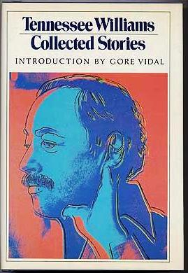 COLLECTED STORIES. Tennessee WILLIAMS.