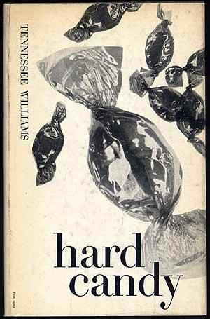 HARD CANDY. A BOOK OF STORIES. Tennessee WILLIAMS.