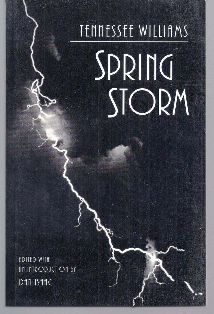 SPRING STORM. Tennessee WILLIAMS.