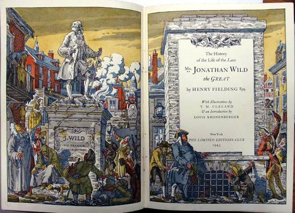 THE HISTORY OF THE LIFE OF THE LATE MR. JONATHAN WILD THE GREAT. Henry FIELDING.