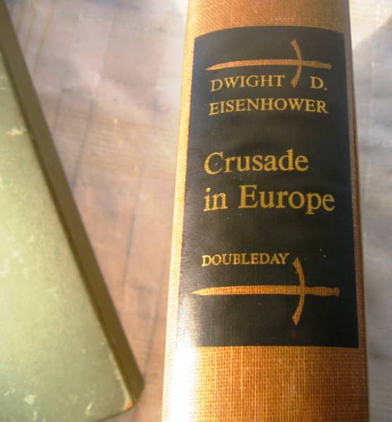 CRUSADE IN EUROPE. Dwight EISENHOWER.