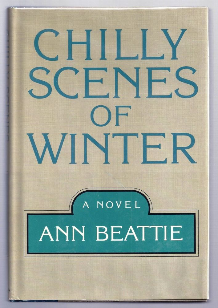 CHILLY SCENES OF WINTER. Ann BEATTIE.