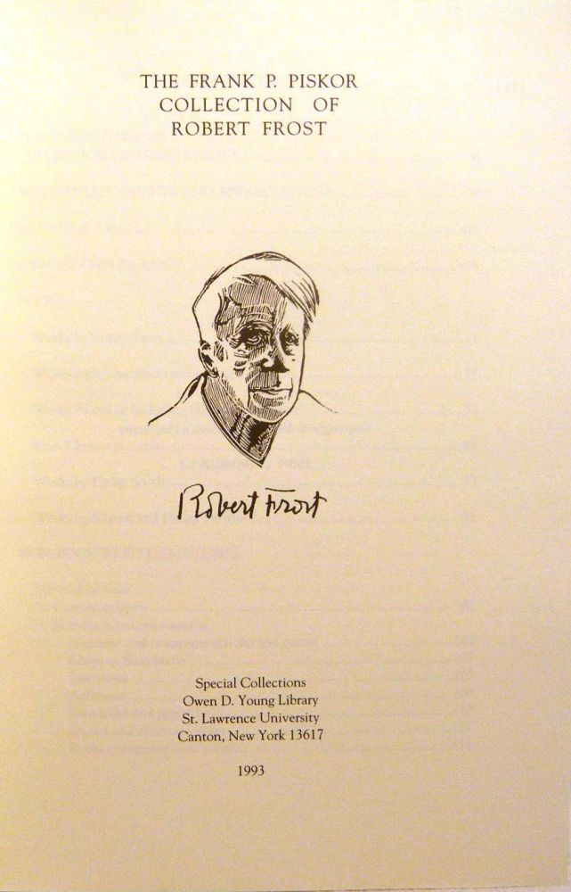 THE FRANK P. PISKOR COLLECTION OF ROBERT FROST. Robert FROST.