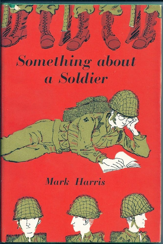 SOMETHING ABOUT A SOLDIER. Mark HARRIS.