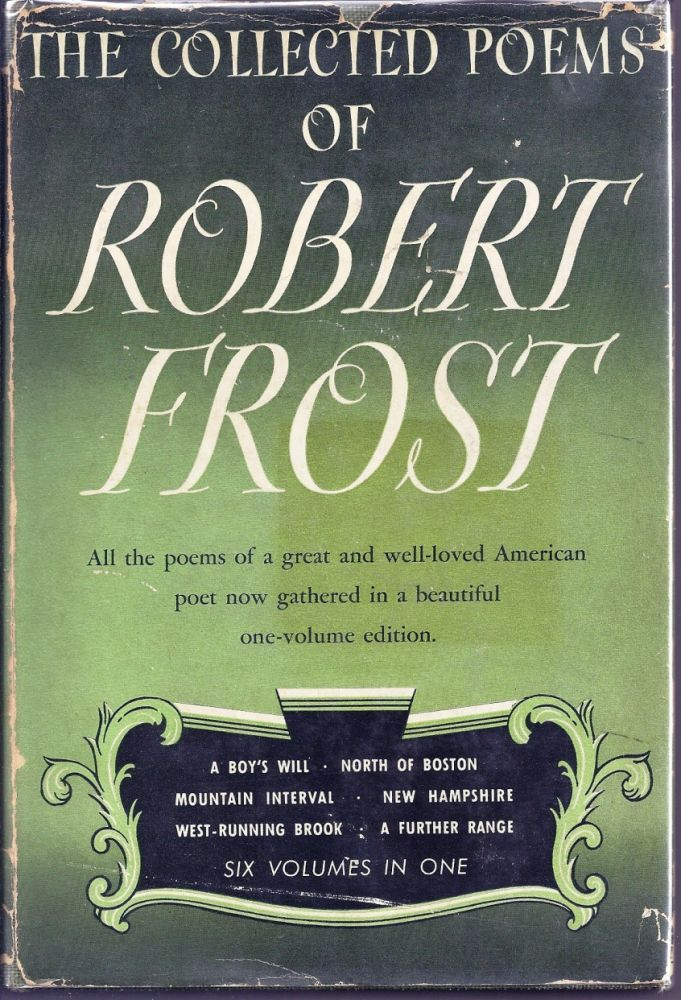 COLLECTED POEMS OF ROBERT FROST with AUTOGRAPH MANUSCRIPT POEM. Robert FROST.
