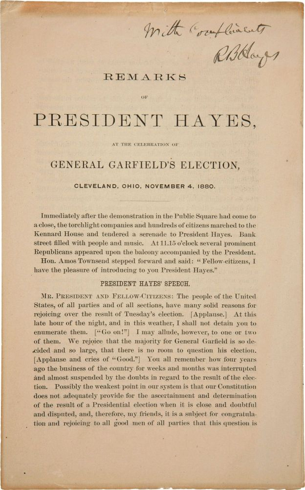 REMARKS OF PRESIDENT HAYES, AT THE CELEBRATION OF GENERAL GARFIELD'S ELECTION, CLEVELAND, OHIO, NOVEMBER 4, 1880. Rutherford B. HAYES.
