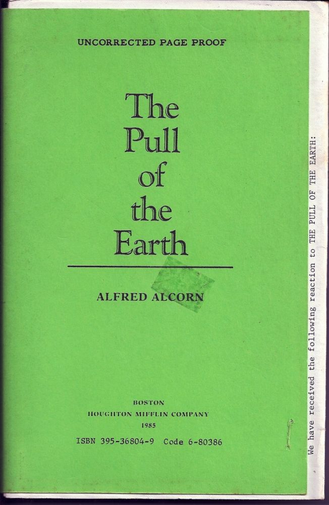 THE PULL OF THE EARTH. Alfred ALCORN.