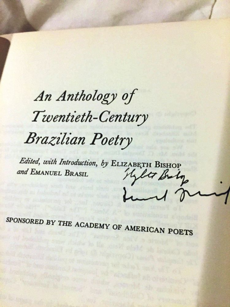 AN ANTHOLOGY OF TWENTIETH-CENTURY BRAZILIAN POETRY. Elizabeth BISHOP, Emanuel BRASIL, W. S. MERWIN.