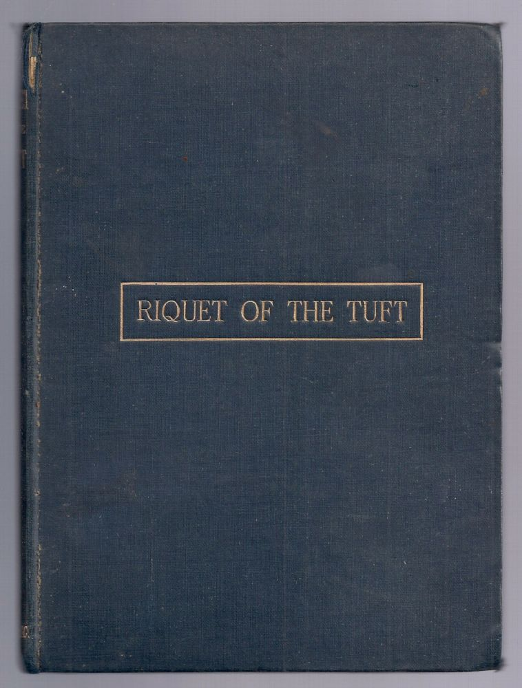 RIQUET OF THE TUFT: A LOVE DRAMA. BROOKE, STOPFORD A.