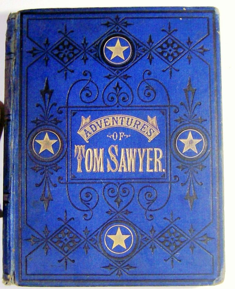 THE ADVENTURES OF TOM SAWYER. Mark TWAIN, Samuel CLEMENS.