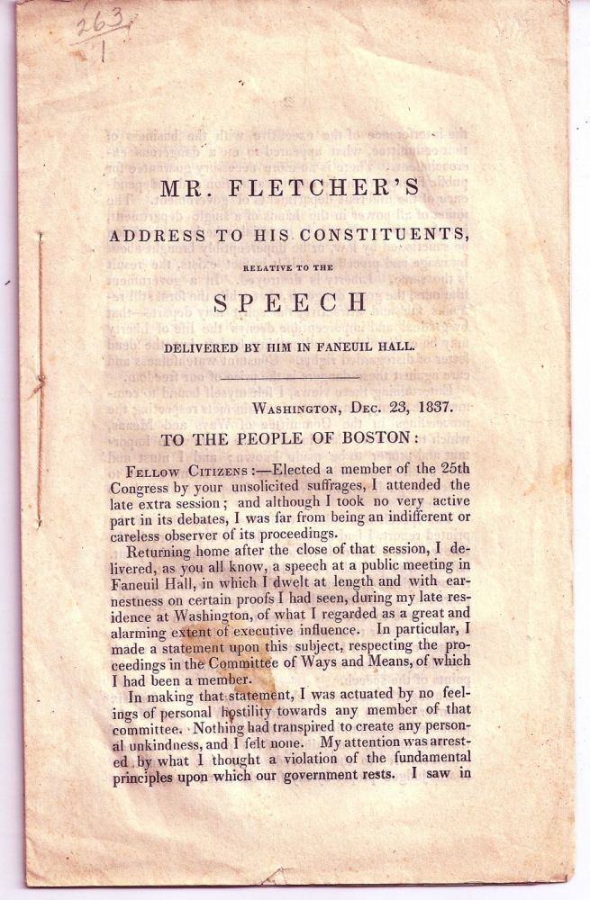 MR. FLETCHER'S ADDRESS TO HIS CONSTITUENTS, RELATIVE TO THE SPEECH DELIVERED BY HIM IN FANEUIL HALL. Richard FLETCHER.