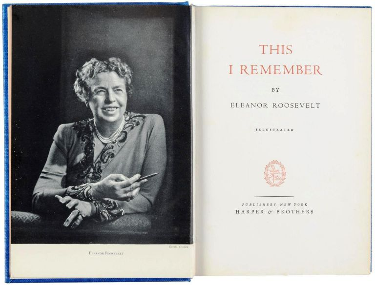 THIS I REMEMBER. Eleanor ROOSEVELT.