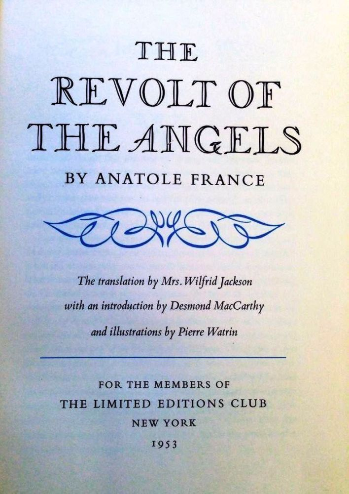 THE REVOLT OF THE ANGELS. Anatole FRANCE.