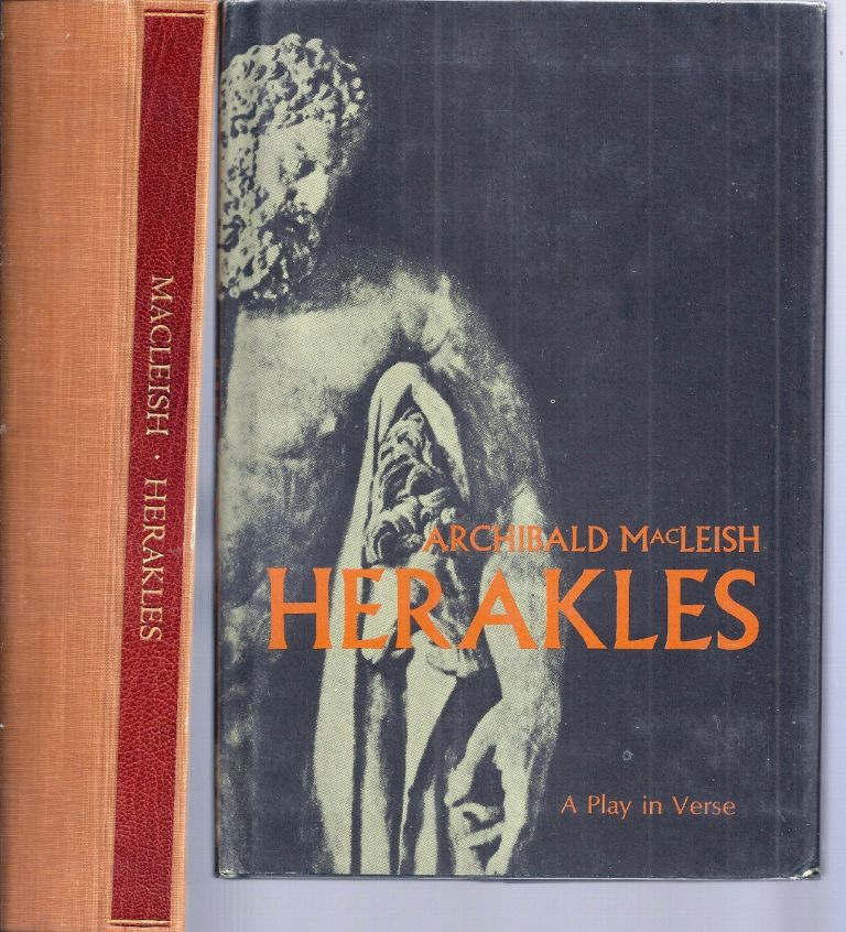 HERAKLES. A Play in Verse. Archibald MACLEISH.