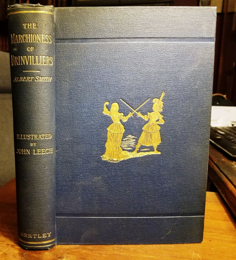 THE MARCHIONESS OF BRINVILLIERS. The Poisoner of the Seventeenth Century. A Romance of Old Paris. Albert SMITH.