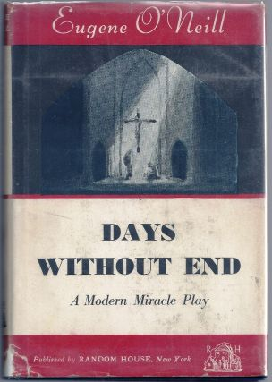 DAYS WITHOUT END. Eugene O'NEILL