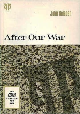 AFTER OUR WAR. John BALABAN