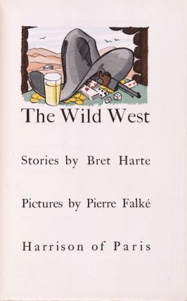 THE WILD WEST. Bret HARTE