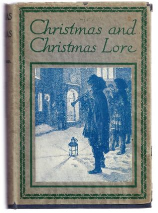 CHRISTMAS AND CHRISTMAS LORE. T. G. CRIPPEN