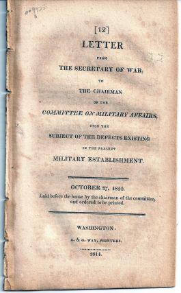 LETTER FROM THE SECRETARY OF WAR TO THE CHAIRMAN OF THE COMMITTEE ON MILITARY AFFAIRS, UPON THE...