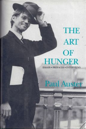 THE ART OF HUNGER. Paul AUSTER