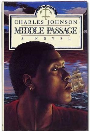 MIDDLE PASSAGE. Charles JOHNSON