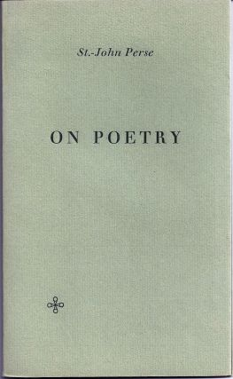 ON POETRY. W. H. AUDEN, St.-John PERSE