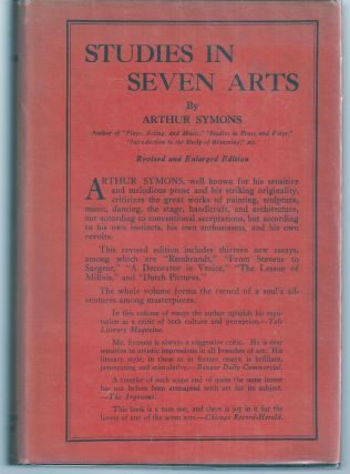 STUDIES IN SEVEN ARTS. Arthur SYMONS